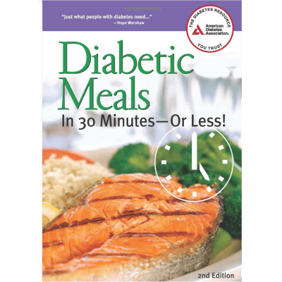 Diabetic Meals In 30 Minutes – Or Less!