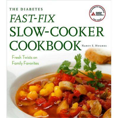Diabetes Fast-Fix Slow-Cooker Cookbook