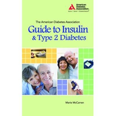 ADA Guide to Insulin & Type 2 Diabetes