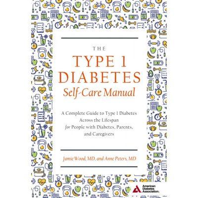 Type 1 Diabetes Self-Care Manual