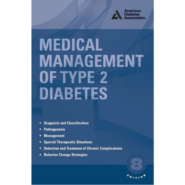 Medical Management of Type 2 Diabetes